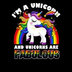 I\'m a unicorn and unicorns are fabulous