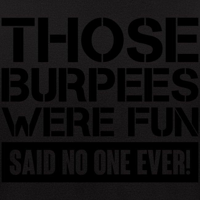 Those Burpees were fun!