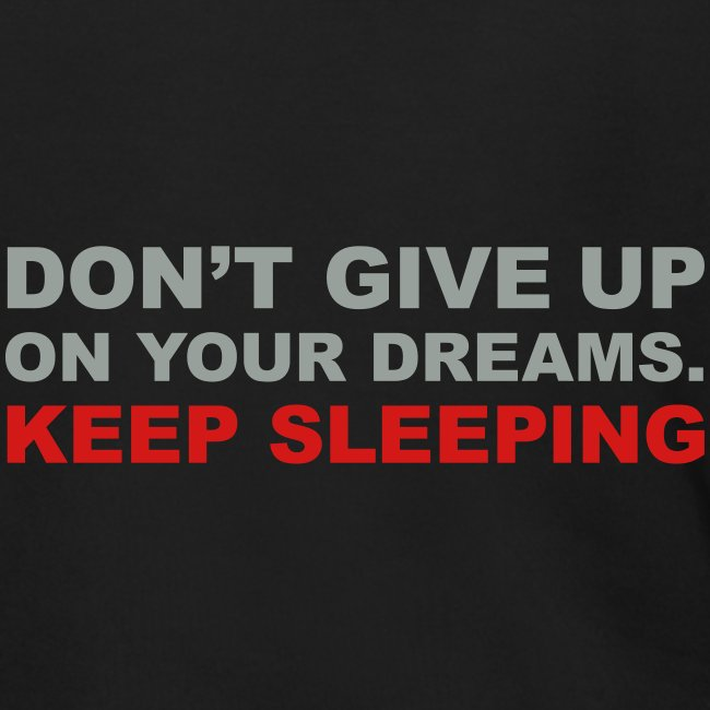 Don't give up on your dreams 2c (++)
