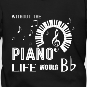 Without Piano Life Would Bb T Shirt - Men's Zip Hoodie