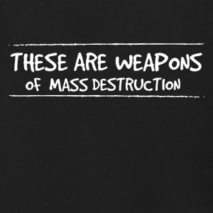 These are weapons of mass destruction - Men's Zip Hoodie