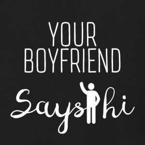 Your boyfriend says Hi - Men's Zip Hoodie