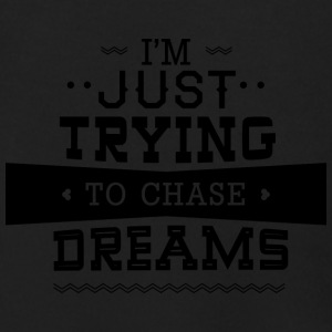 I-m_just_trying_to_chase_dreams - Men's Zip Hoodie