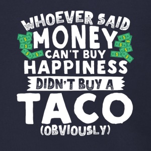 Money Can't Buy Happiness Buy a Taco - Men's Zip Hoodie