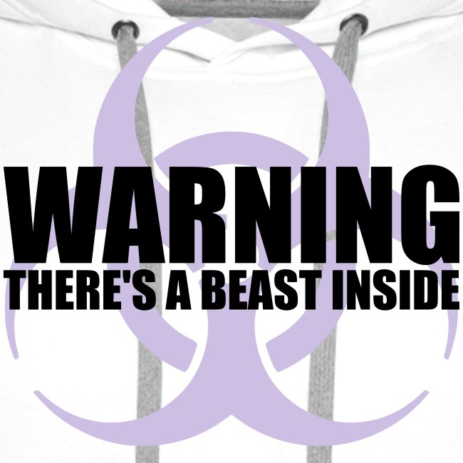 Warning...There's a Beast Inside