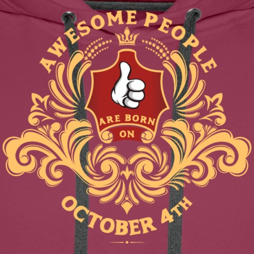 Awesome People are born on October 4th - Men's Premium Hoodie