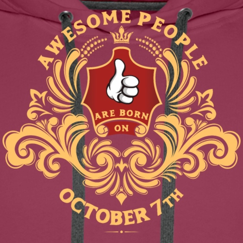 Awesome People are born on October 7th - Men's Premium Hoodie