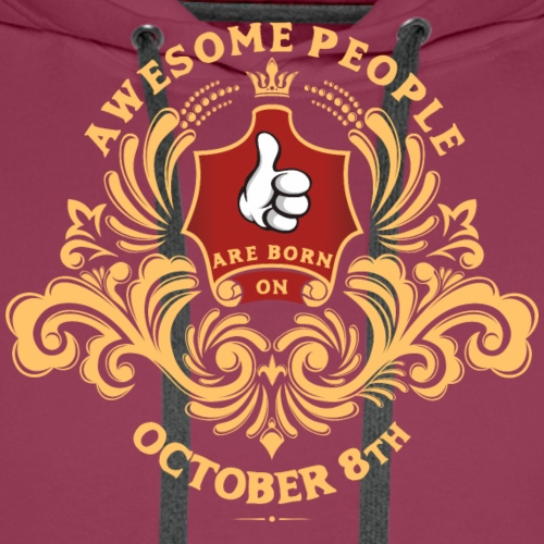Awesome People are born on October 8th - Men's Premium Hoodie