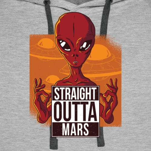 Straight outta mars - Men's Premium Hoodie