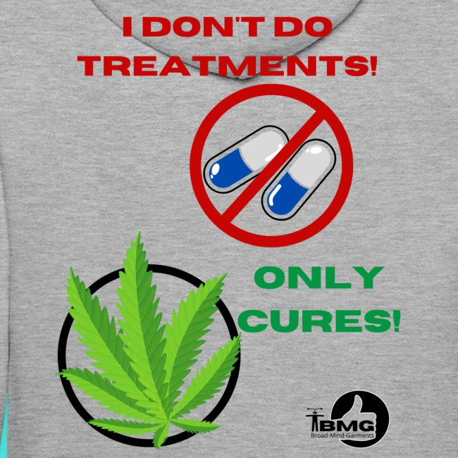 BMG- No treatments..Only Cures!
