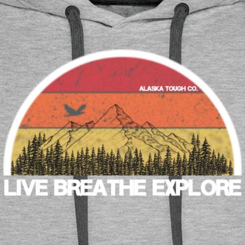 Live Breathe Explore Mountain - Men's Premium Hoodie