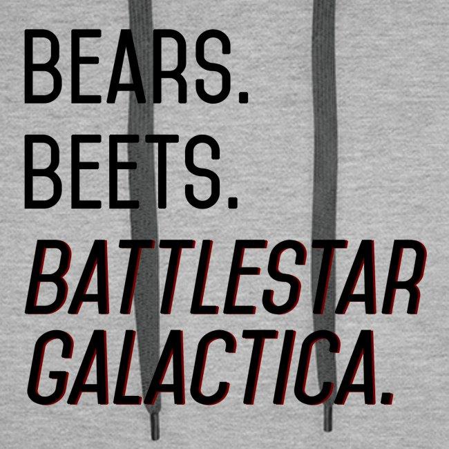 Bears. Beets. Battlestar Galactica. (Black & Red)