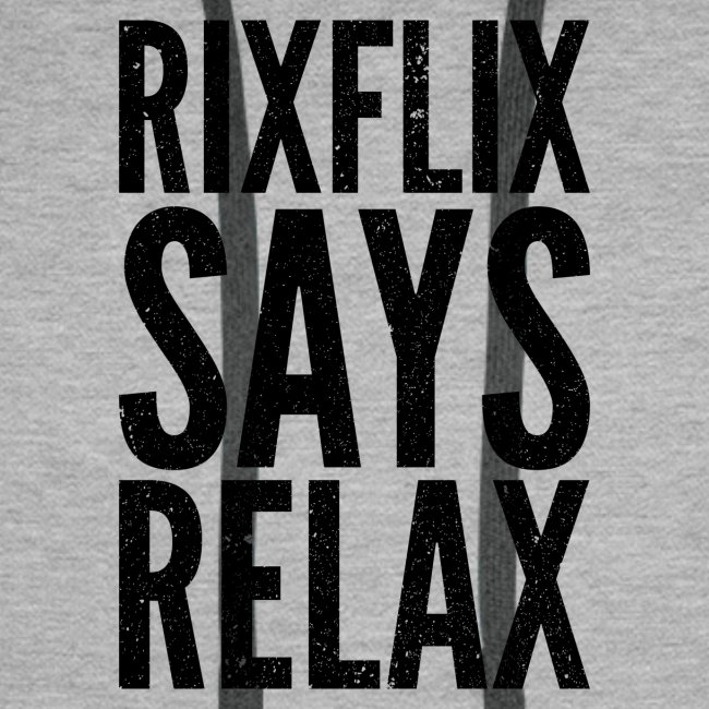 Says Relax