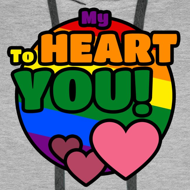 My Heart To You! I love you - printed clothes