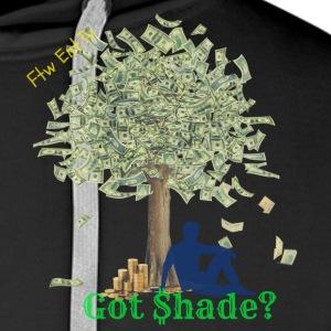 Got $hade - Men's Premium Hoodie