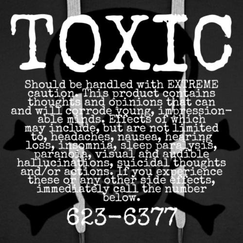 TOXIC - Men's Premium Hoodie