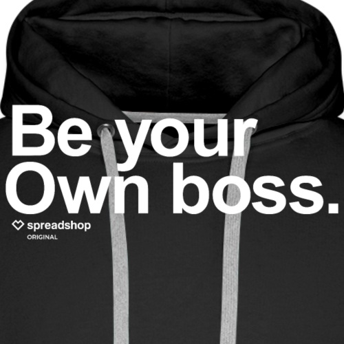 Be Your Own Boss White