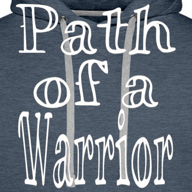 Path of a Warrior