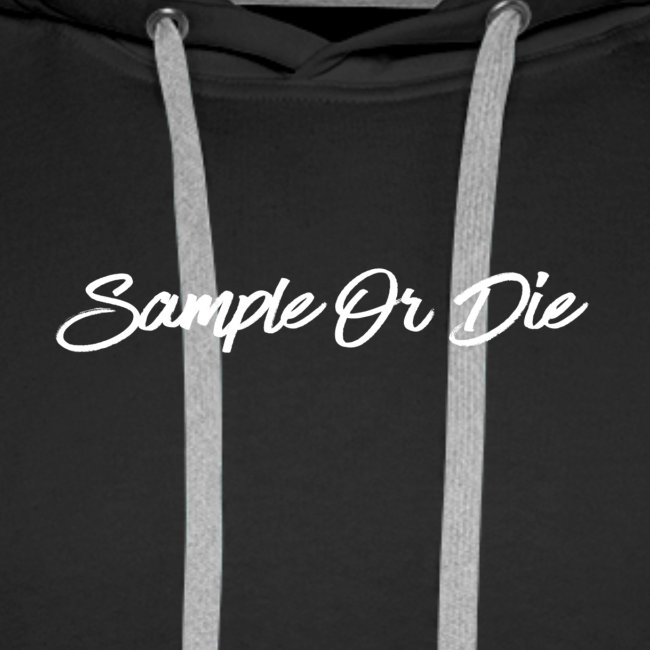 Sample Or Die
