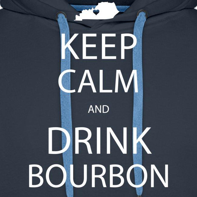 Keep Calm and Drink Bourbon