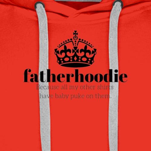 Fatherhoodie - Men's Premium Hoodie