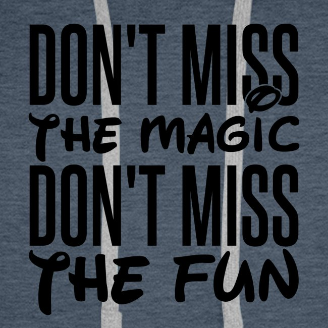 Don't Miss the Magic
