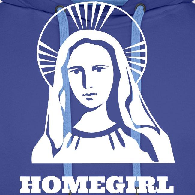 HOMEGIRL (MARY)