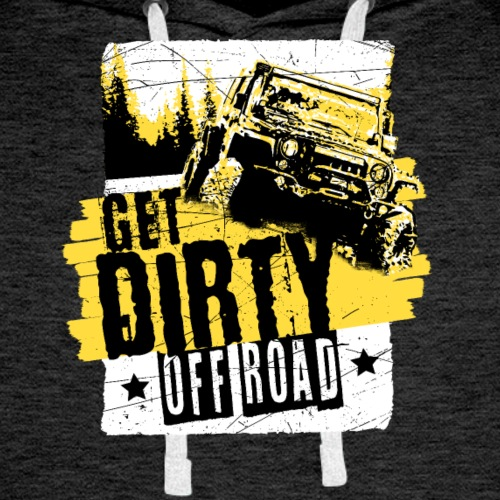 4x4 Off Road Get Dirty - Men's Premium Hoodie