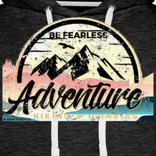 Be Fearless Adventure Design - Men's Premium Hoodie