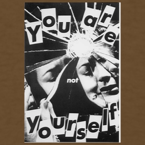 YOU r not YOURSELF - Men's T-Shirt