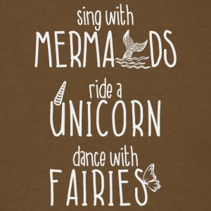Sing with Mermaids shirt - Men's T-Shirt