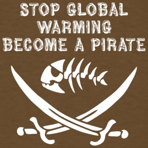 stop global warming and become a pirate white - Men's T-Shirt