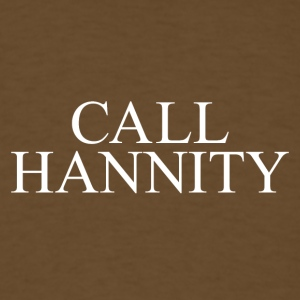 CALL HANNITY - Men's T-Shirt