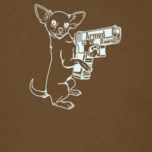 Armed Chihuahua - Men's T-Shirt