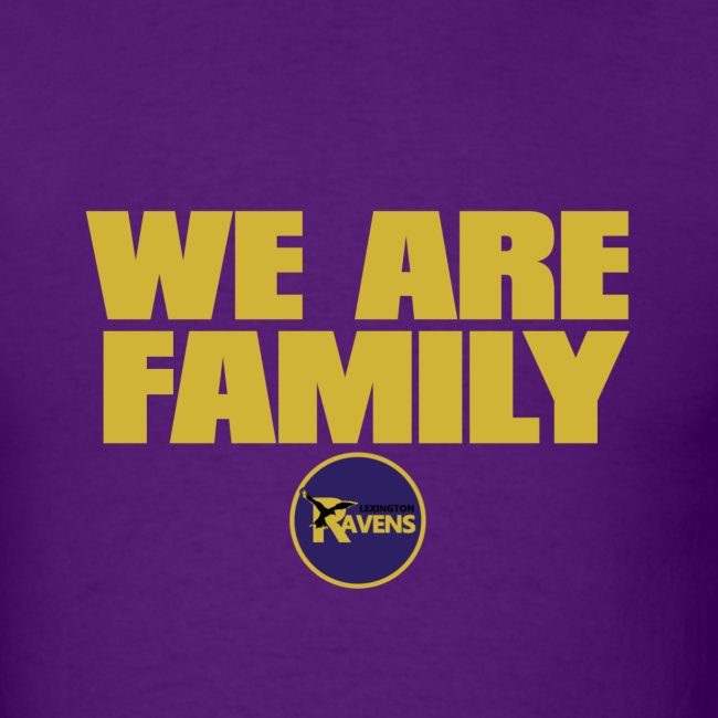 we are family Ravens