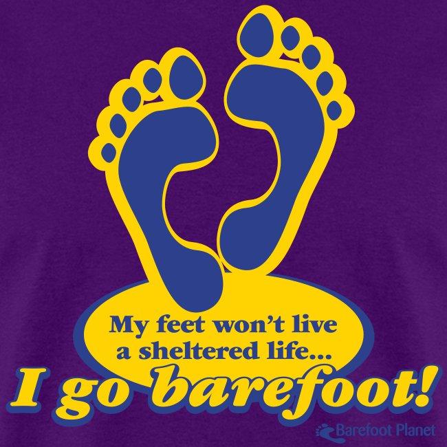I Go Barefoot