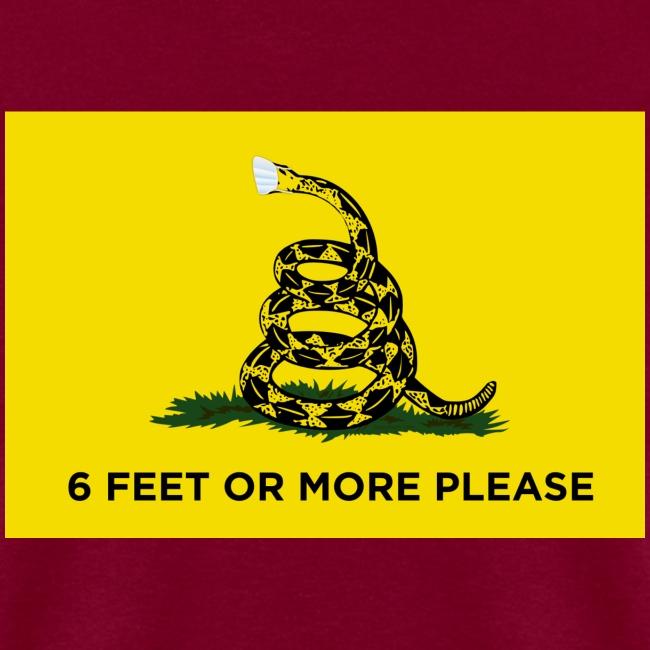 6 Feet Or More Please (Gadsden flag)