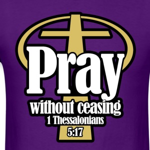 Pray_without_ceasing_BWG - Men's T-Shirt