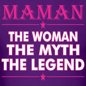 Maman`the Woman The Myth The Legend - Men's T-Shirt