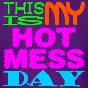 HOT MESS - Men's T-Shirt