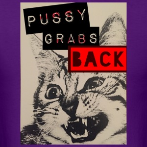 Pussy Grabs Back - Men's T-Shirt