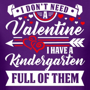 KINDERGARTEN-Valentine T-Shirt and Hoodie - Men's T-Shirt