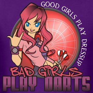 Bad Girls Play Darts - Men's T-Shirt