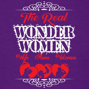 The Real Wonder Women Wife Mom Veteran T Shirt - Men's T-Shirt