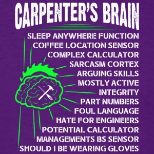 Funny Carpenter Carpenter's Brain T Shirt - Men's T-Shirt