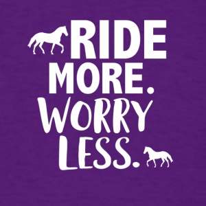Ride more worry less - Men's T-Shirt