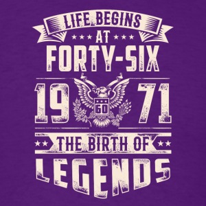 Life Begins At Forty Six Tshirt - Men's T-Shirt