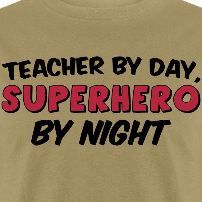Teacher and Superhero