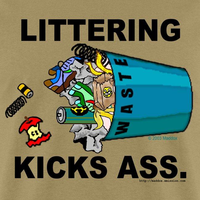Littering Kicks Ass