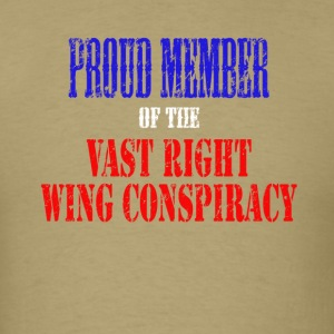 Proud Member of the Vast Right Wing Conspiracy - Men's T-Shirt